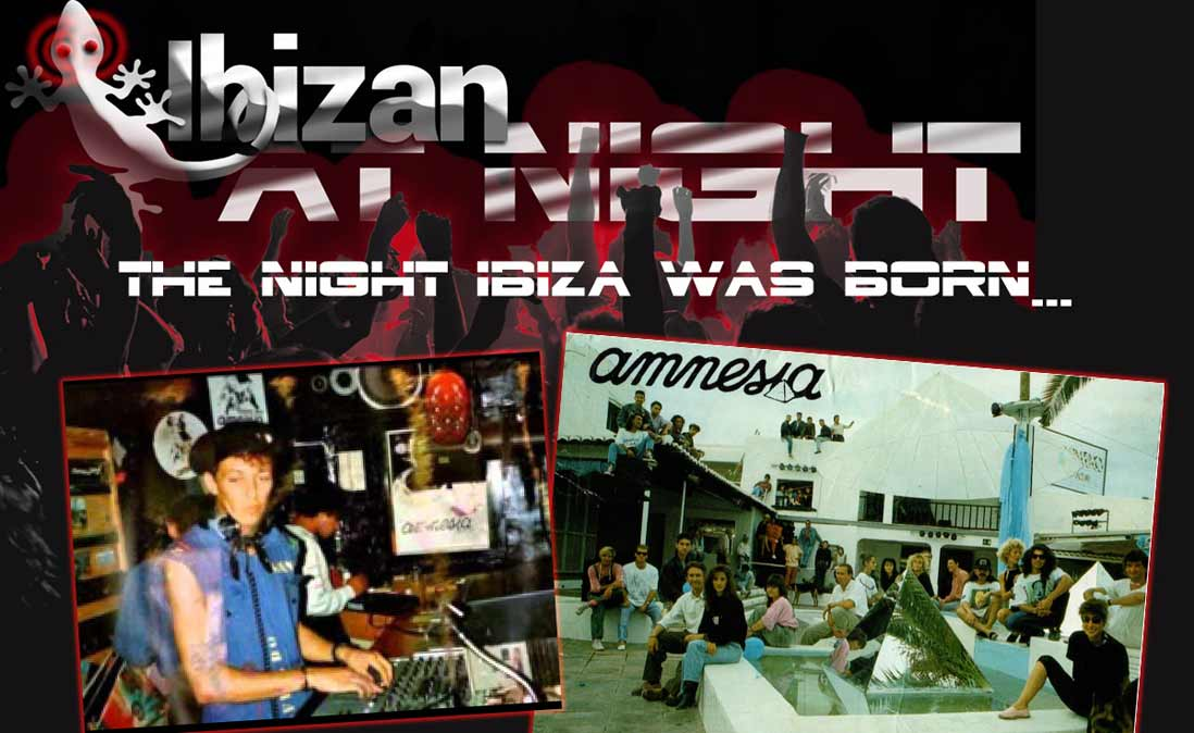 Exclusive: The Night Ibiza Was Born ...
